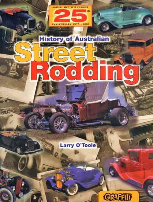The History of Australian Street Rodding - Front Cover