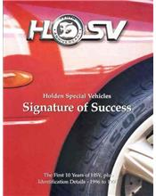 HSV Signature of Success : First 10 Years Of HSV