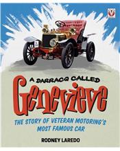 A DARRACQ called GENEVIEVE : The story of veteran motoring's most famous car