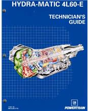Hydra-matic 4L60-E: Technicians Guide (Factory Publication)
