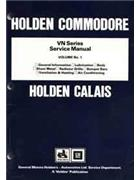 Holden Commodore VN Series 1988 - 1991 Factory Series Service Manual : Volume 1