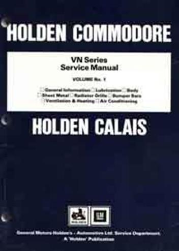 Holden Commodore VN Series 1988 - 1991 Factory Series Service Manual : Volume 1 - Front Cover