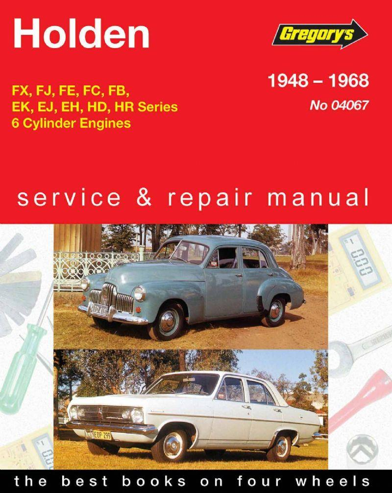 Holden FX - HR 6 Cylinder 1948 - 1968 Gregorys Owners Service & Repair Manual