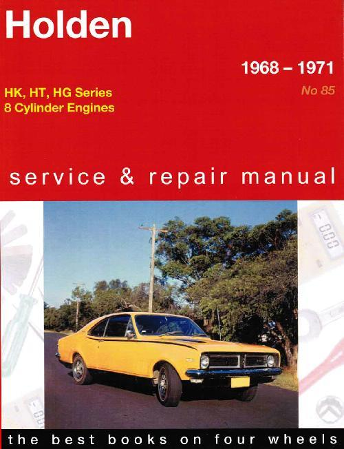 Holden HK / HT / HG Series (8 cyl) 1968 - 1971