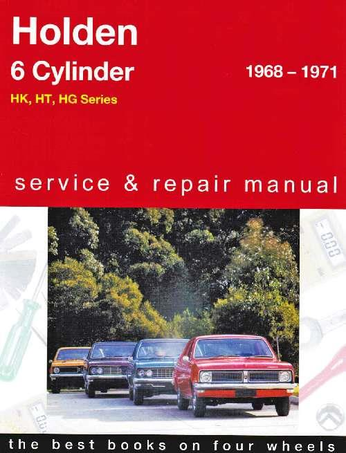 Holden HK / HT / HG (6 cyl) 1968 - 1971 Gregorys Owners Service & Repair Manual