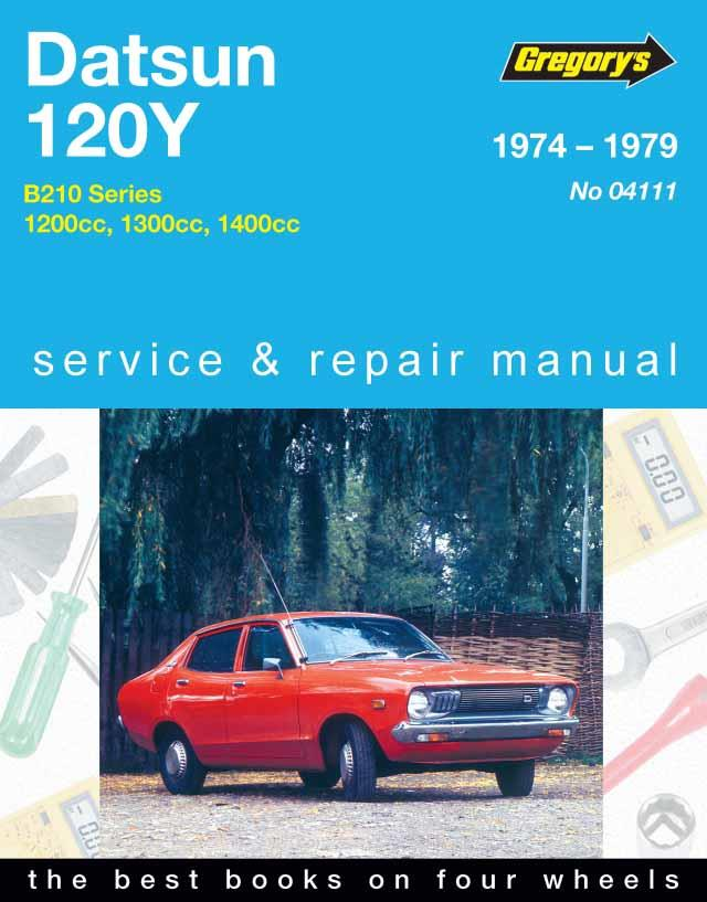 Datsun 120Y 1974 - 1979 Gregorys Owners Service & Repair Manual