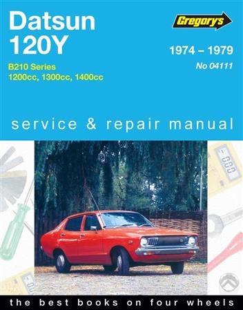 Datsun 120Y 1974 - 1979 Gregorys Owners Service & Repair Manual - Front Cover