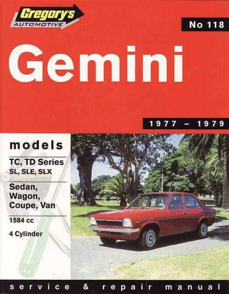 Holden Gemini TC / TD 1977 - 1979 Gregorys Owners Service & Repair Manual