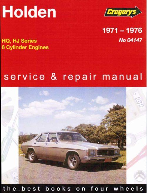 Holden HQ / HJ (8 cyl) 1971 - 1976 Gregorys Owners Service & Repair Manual