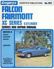 Ford Falcon Fairmont XC 6 cyl 1976- 1979 Gregorys Owners Service & Repair Manual