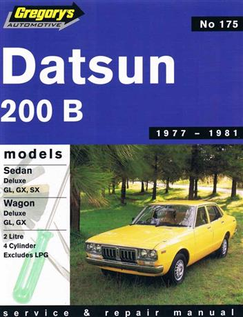 Datsun 200B 1977 - 1981 Gregorys Owners Service & Repair Manual - Front Cover