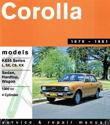 Toyota Corolla 1300 (KE55) 1978 - 1981 Gregorys Owners Service & Repair Manual - Front Cover