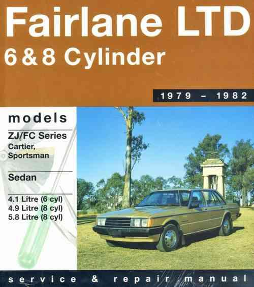 Ford Fairlane ZJ LTD FC 1979 - 1982 Gregorys Owners Service & Repair Manual - Front Cover