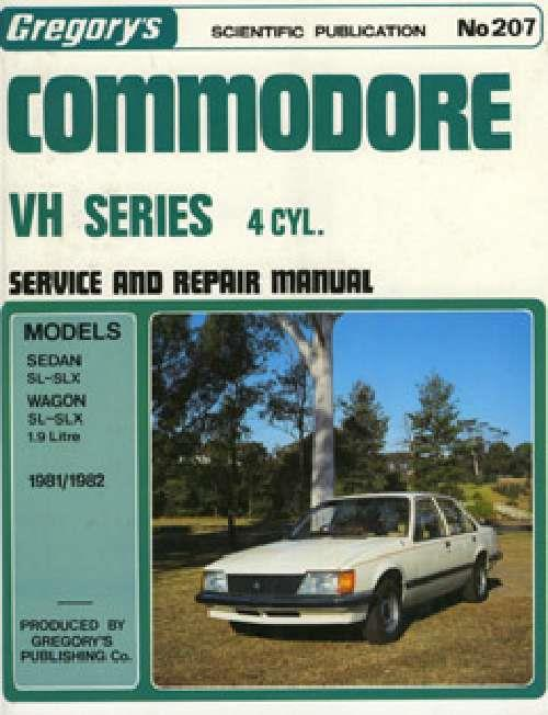 Holden Commodore VH (4 cyl) 1981 - 1982 Gregorys Owners Service & Repair Manual - Front Cover