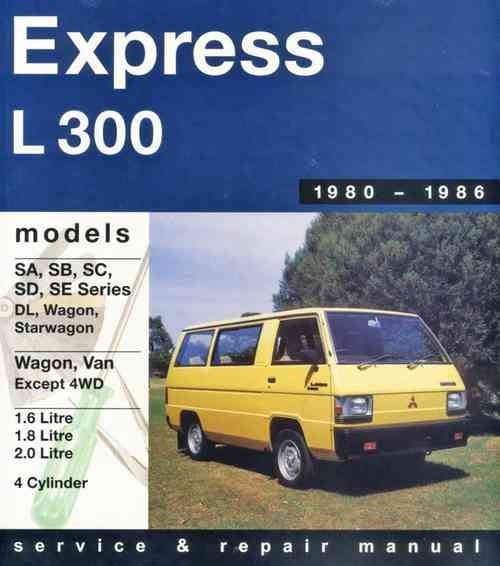 Mitsubishi L300 Express Petrol 1980-1986 Gregorys Owners Service & Repair Manual - Front Cover