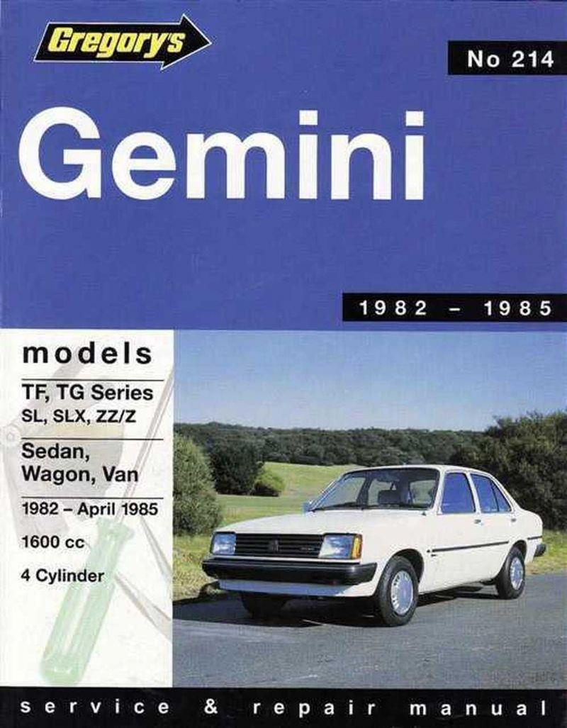 Holden Gemini TF / TG 1982 - 1985 Gregorys Owners Service & Repair Manual