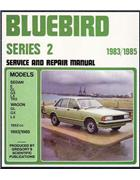 Nissan Bluebird Series 2 1983 - 1985 Gregorys Owners Service & Repair Manual - Front Cover