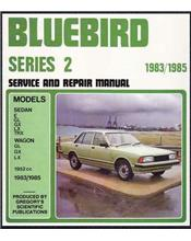 Nissan Bluebird Series 2 1983 - 1985 Gregorys Owners Service & Repair Manual