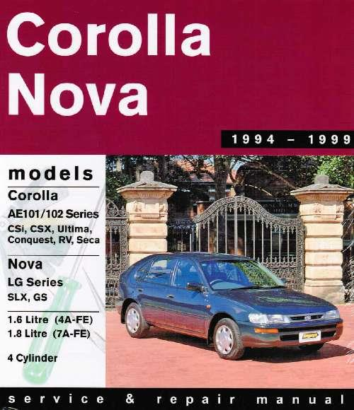 Toyota Corolla & Holden Nova 1994 - 1999 Gregorys Owners Service & Repair Manual - Front Cover