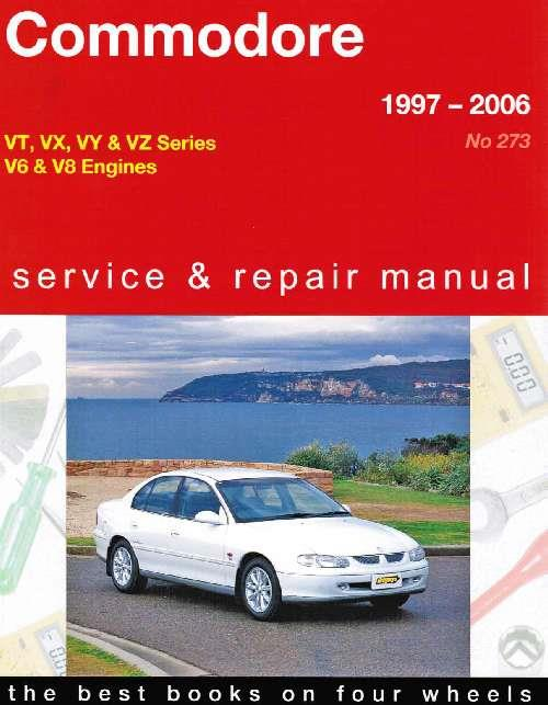 Holden Commodore VT VX VY VZ Series 1997 - 2006 Manual - Front Cover