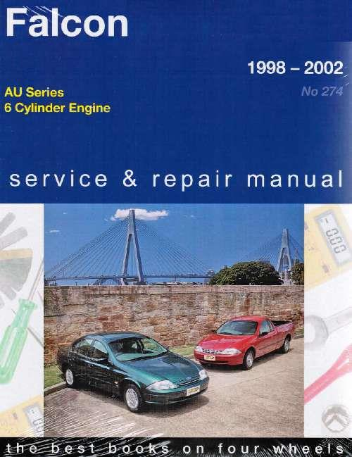 Ford Falcon AU 6 Cylinder 1998 - 2002 Gregorys Owners Service & Repair Manual - Front Cover
