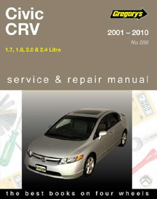 Honda Civic & CRV 2001 - 2010 Gregorys Owners Service & Repair Manual