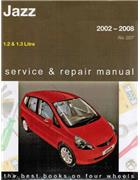 Honda Jazz 2002 - 2008 Gregorys Owners Service & Repair Manual