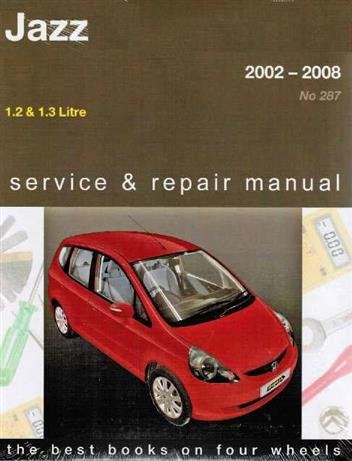 Honda Jazz 2002 - 2008 Gregorys Owners Service & Repair Manual - Front Cover