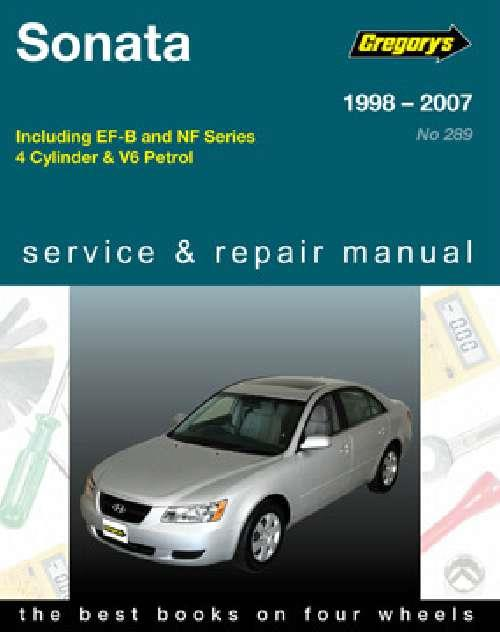 Hyundai Sonata 1998 - 2007 Gregorys Owners Service & Repair Manual