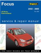 Ford Focus LR Series Petrol & Diesel 2002 - 2005