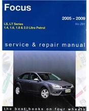 Ford Focus LS & LT Series 2005 - 2009 Gregorys Owners Service & Repair Manual