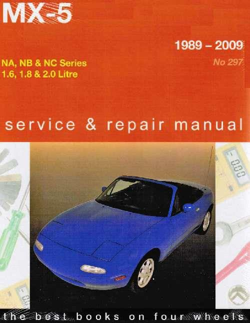 Mazda MX-5 1989 - 2009 Gregorys Owners Service & Repair Manual - Front Cover