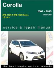 Toyota Corolla 2007 - 2015 Gregorys Owners Service & Repair Manual