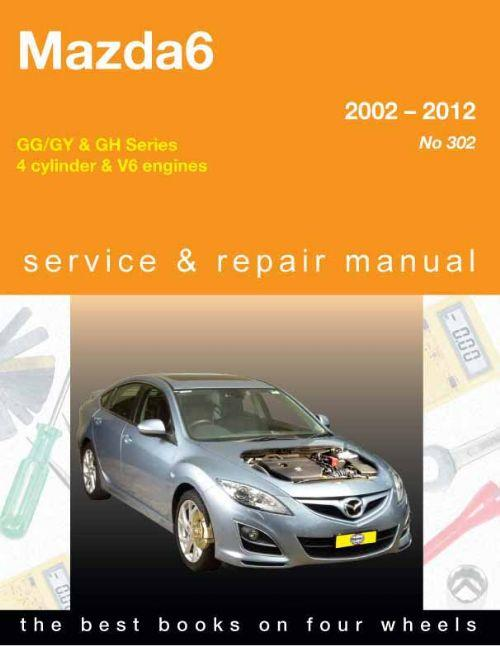 Mazda6 (Petrol) 2002 - 2012 Gregorys Owners Service & Repair Manual - Front Cover