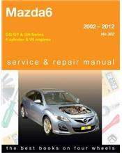 Mazda6 (Petrol) 2002 - 2012 Gregorys Owners Service & Repair Manual