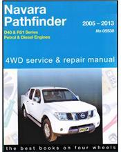 Nissan Navara D40 & Nissan Pathfinder R51 2WD & 4WD Petrol & Diesel 2005 - 2013