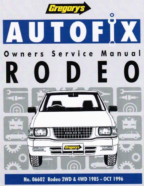 Holden Rodeo 2WD & 4WD Petrol 1985 - 1996 Autofix Owners Workshop Manual - Front Cover