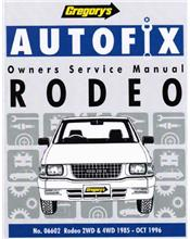 Holden Rodeo 2WD & 4WD Petrol 1985 - 1996 Autofix Owners Workshop Manual