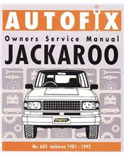 Holden Jackaroo Petrol 1981 - 1992 Autofix Owners Workshop Manual