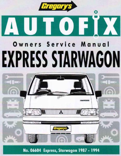 Mitsubishi Express Starwagon 1987 - 1994 Autofix Owners Service & Repair Manual - Front Cover