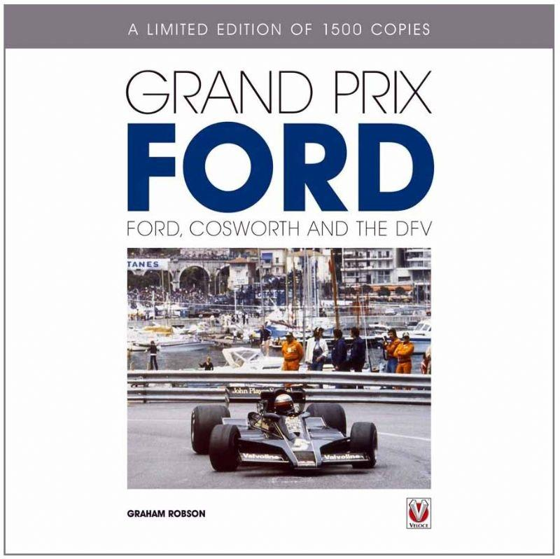 Grand Prix Ford : Ford, Cosworth and the DFV - Front Cover