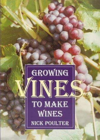 Growing Vines to Make Wines - Front Cover
