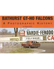 Bathurst GT-HO Falcons : A Photographic History