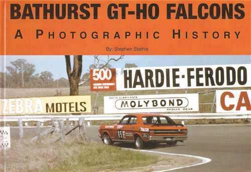 Bathurst GT HO Falcons : A Photographic History - Front Cover