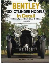 Bentley Six-Cylinder Models in Detail 1926 - 1931