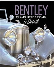 Bentley 3 1/2 and 4 1/4 Litre in Detail 1933 - 1940