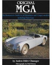 Original MGA : The Restorer's Guide to All Roadster and Coupe Models