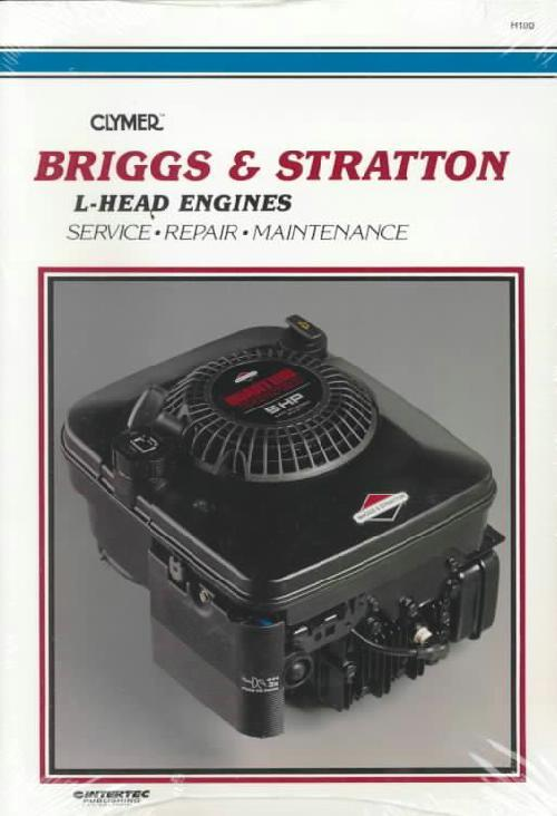 Briggs & Stratton L-Head Engine Clymer Owners Service & Repair Manual