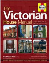 The Victorian House Haynes Manual