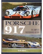 Porsche 917 : The Complete Photographic History